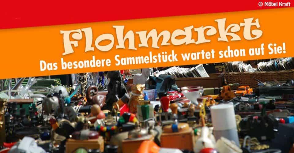 Flohmarkt Bei Möbel Kraft Was Wo Finden
